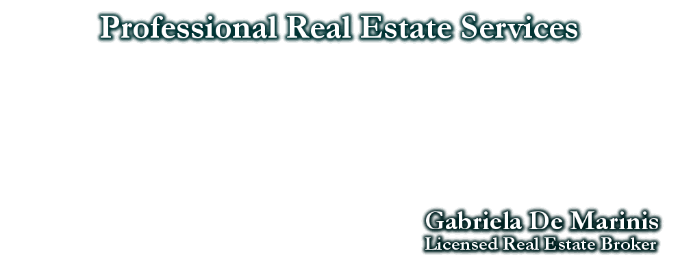 Professional Real Estate Services, Gabriela De Marinis, Licensed Real Estate Broker